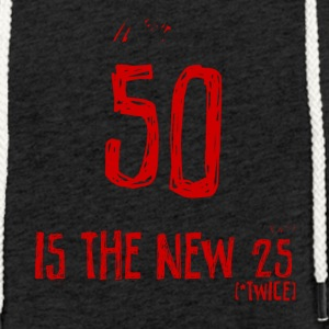 50th birthday: 50 is the new 25 - Light Unisex Sweatshirt Hoodie