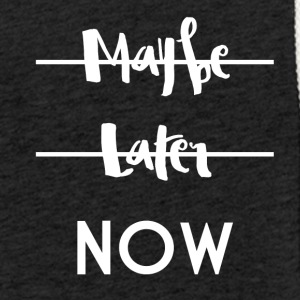 Maybe Later Now - Light Unisex Sweatshirt Hoodie
