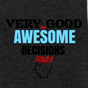 Very good at awesome decisions - Leichtes Kapuzensweatshirt Unisex