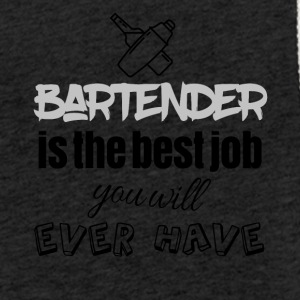 Bartender is the best job you will ever have - Light Unisex Sweatshirt Hoodie