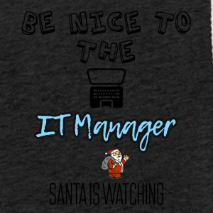Be nice to the IT manager Santa is watching you - Light Unisex Sweatshirt Hoodie