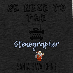 Be nice to the stenographer Santa is watching you - Light Unisex Sweatshirt Hoodie