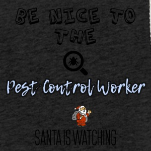 Be nice to the Pest control worker - Leichtes Kapuzensweatshirt Unisex