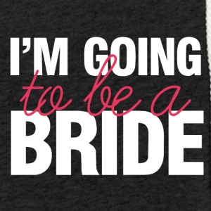 Wedding / Marriage: I'm going to be a Bride - Light Unisex Sweatshirt Hoodie
