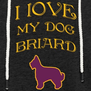I LOVE MY DOG briard - Light Unisex Sweatshirt Hoodie