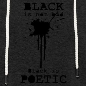 black is poetic - Light Unisex Sweatshirt Hoodie