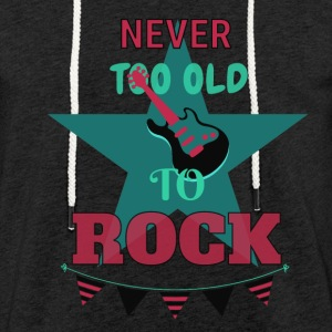 Never too old to rock - Leichtes Kapuzensweatshirt Unisex