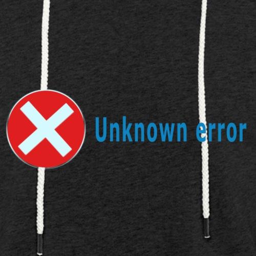 Unkown Error - Kevyt unisex-huppari
