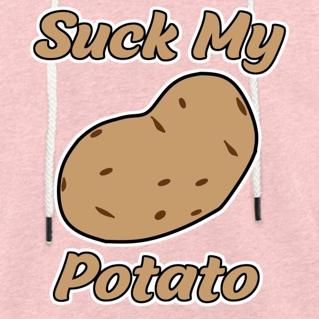 Suck My Potato