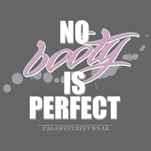 No booty is perfect - Leichtes Kapuzensweatshirt Unisex