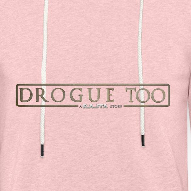 drogue too