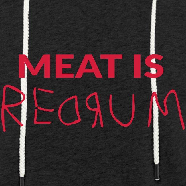 Meat is redrum - Meat is Murder