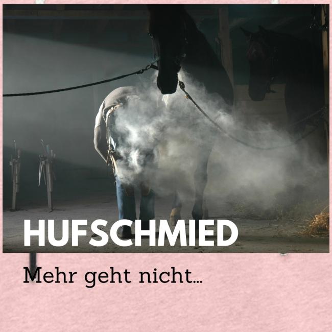 Hufschmied - Mehr geht nicht...