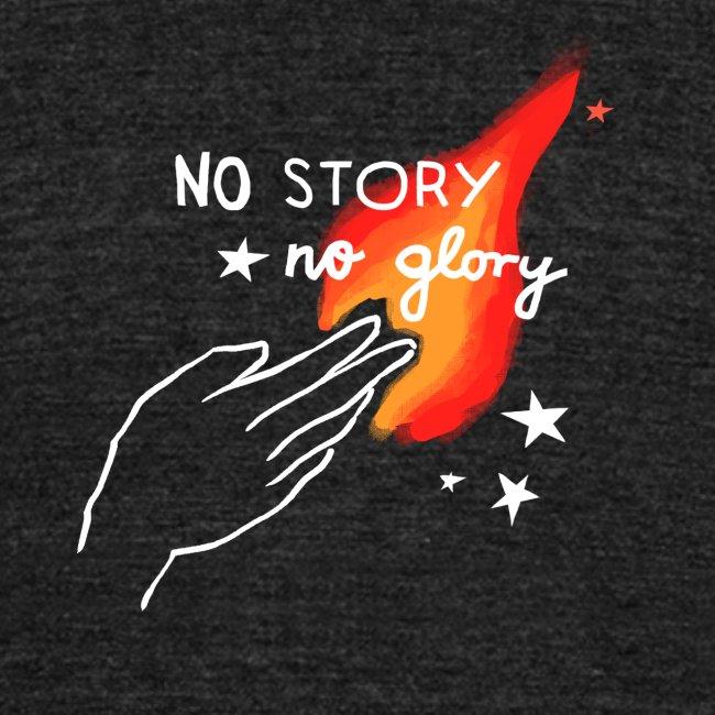 No Story. No Glory. – Flammenhand