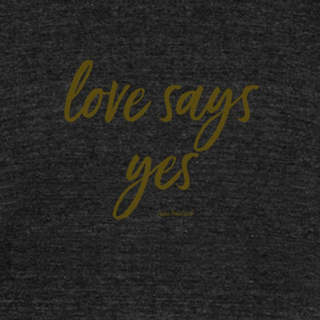 Love says yes versetzt gold