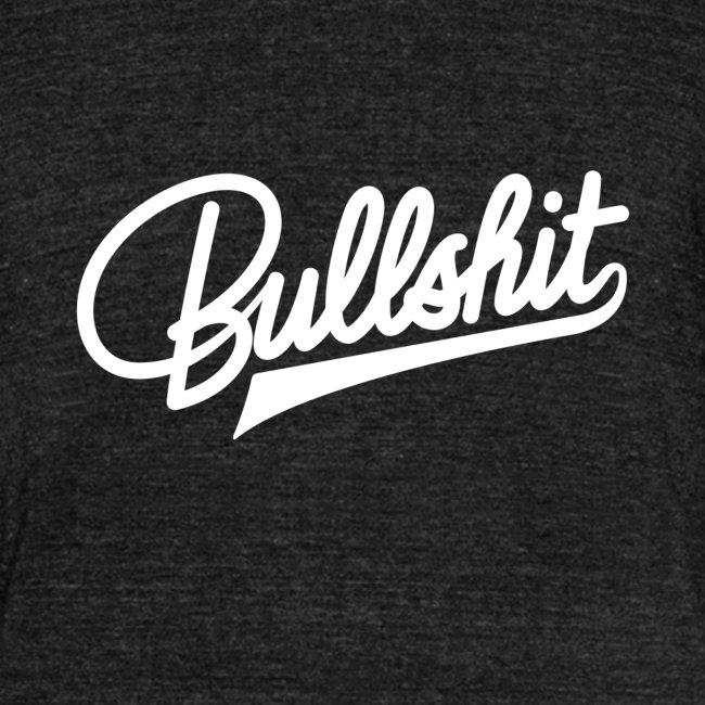 Bullshit
