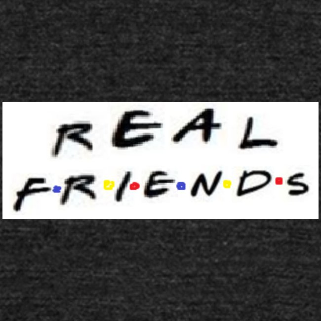 Real freinds