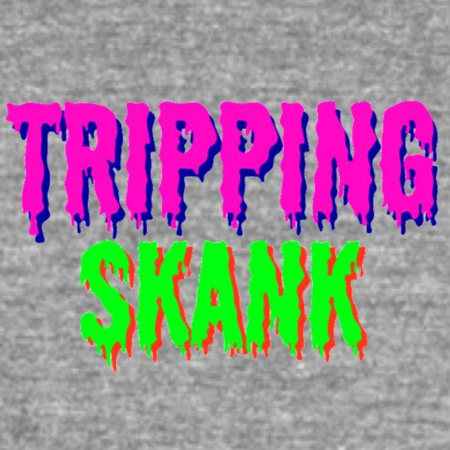 TRIPPING VAN DE SKANK