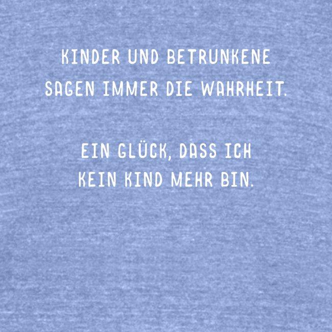 Lustiger Spruch Kinder Wahrheit Betrunken Geschenk Unisex Tri Blend T Shirt Von Bella Canvas