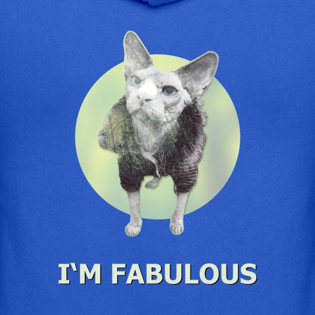 I'm fabulous with the Cat