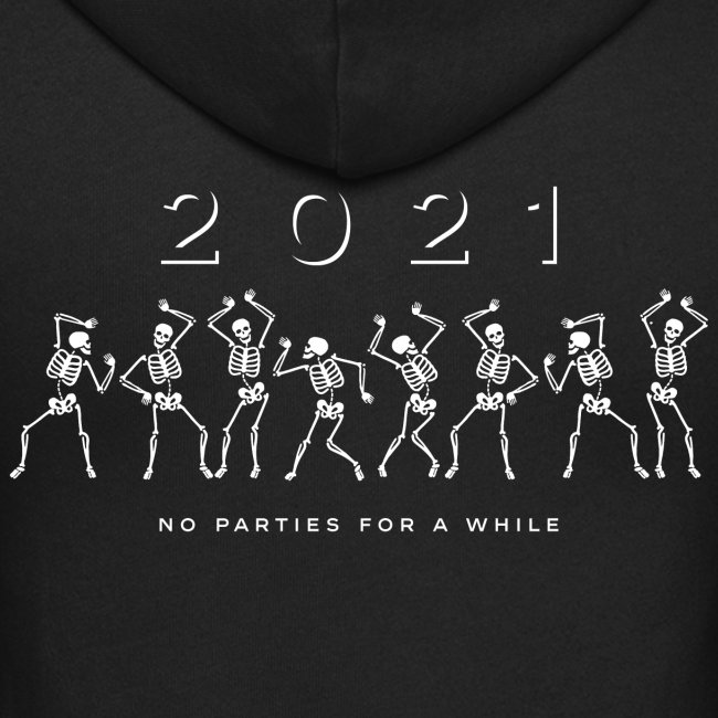 2021 no party skull dance