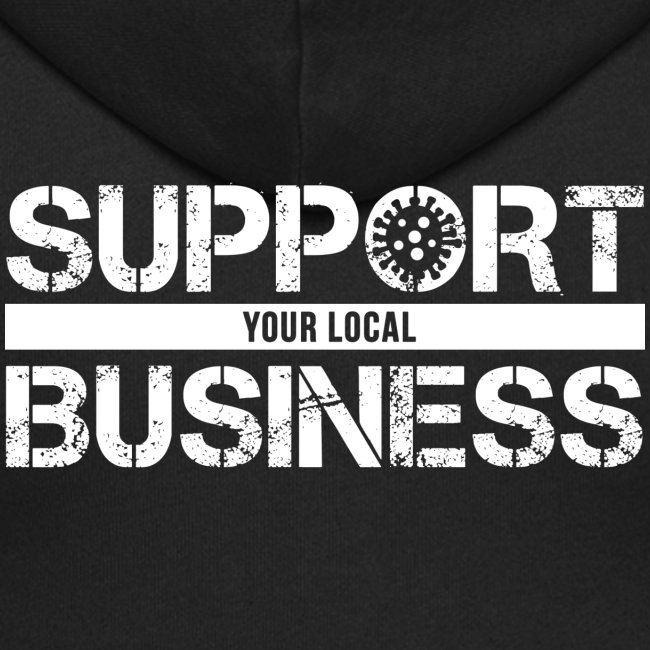 Support Your Local Business   COVID19