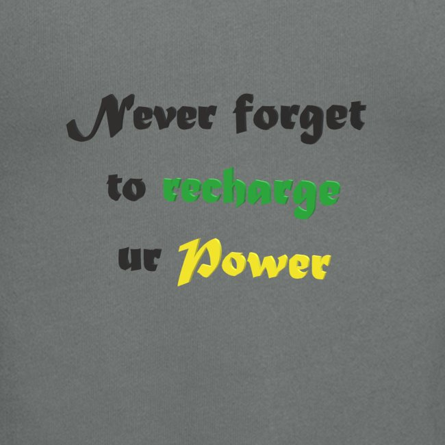Recharge ur power saying in English