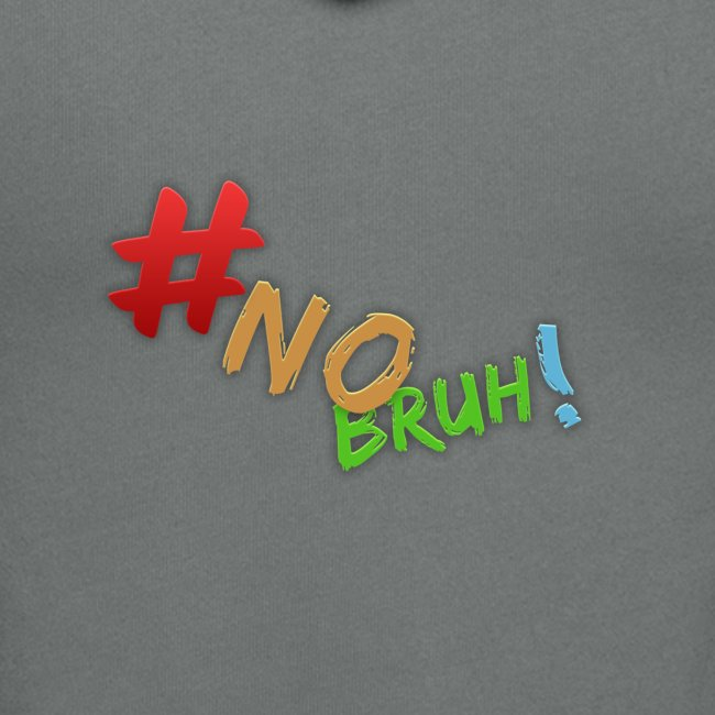#NoBruh T-shirt - Women