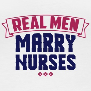 Real Men Marry Nurses - Women's Organic Longsleeve