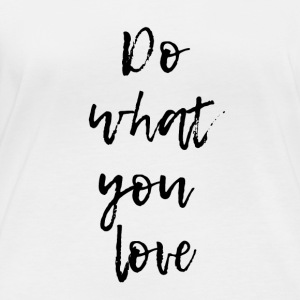 Do what you love - Women's Organic Longsleeve