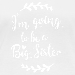 I'm going to be a Big Sister - Women's Organic Longsleeve