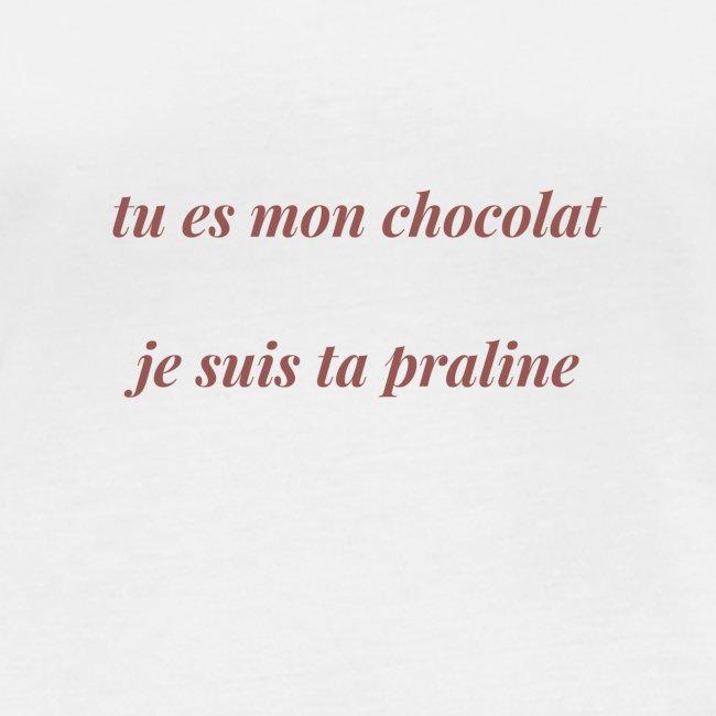 Tu es mon chocolat