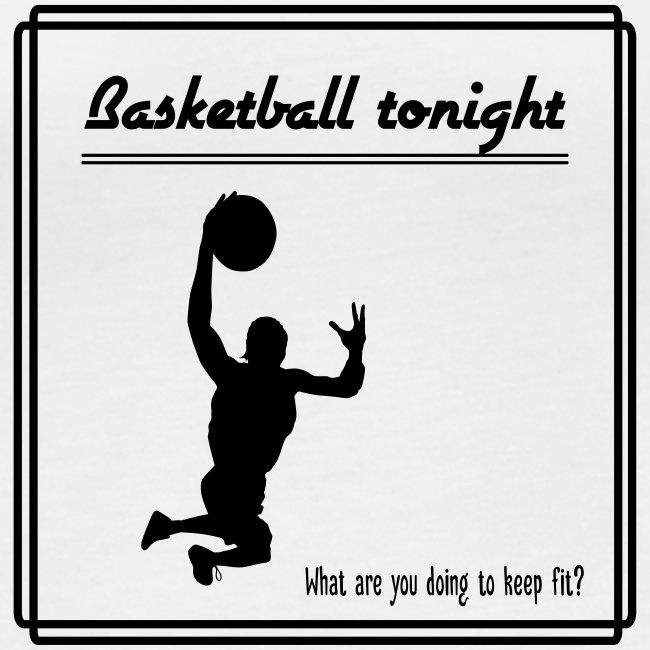 Basketball tonight