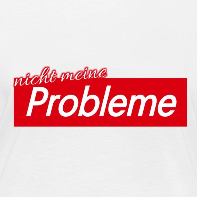 Nicht meine Probleme