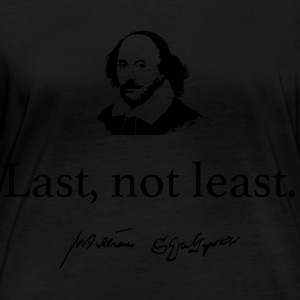 Shakespeare: Last but not least .... - T-shirt manches longues bio Femme