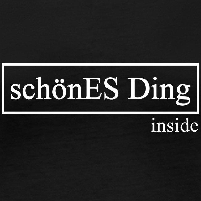 schönES Ding - inside