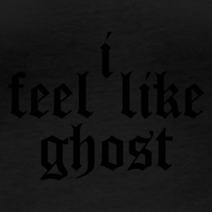 I feel like ghost - Women's Organic Longsleeve