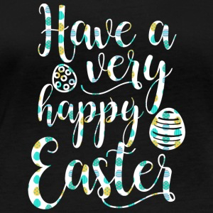 Easter / Easter Bunny: Have a very happy Easter - Women's Organic Longsleeve