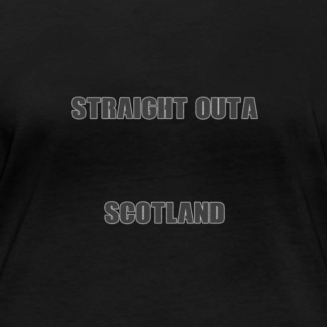 Straight Outa Scotland! Limited Edition!