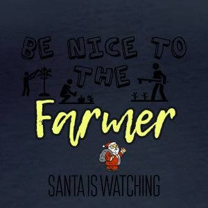 Be nice to the farmer because Santa is watching - Women's Organic Longsleeve