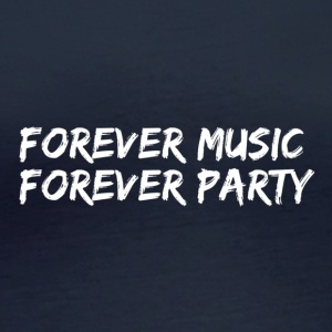 Forever music forever party - white - Women's Organic Longsleeve