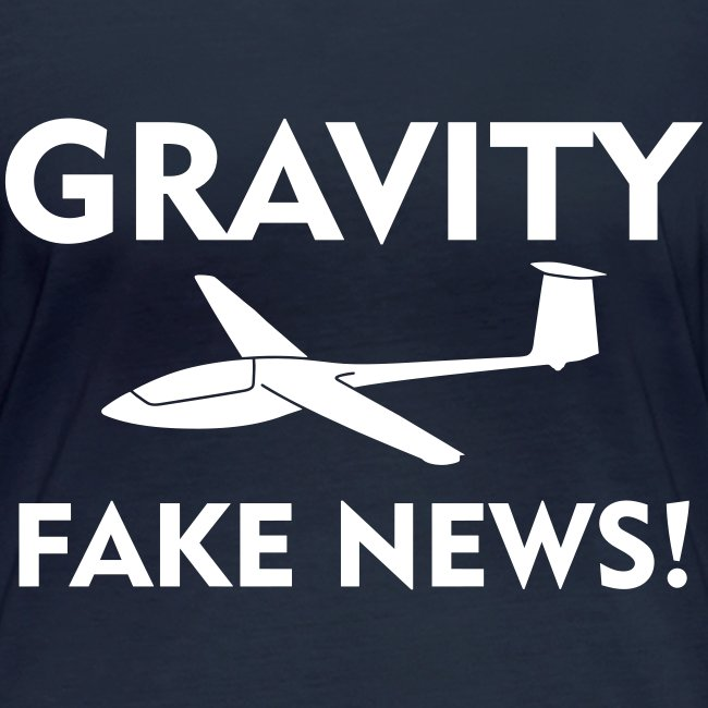 fake news Schwerkraft Segelflieger Segelflugzeug