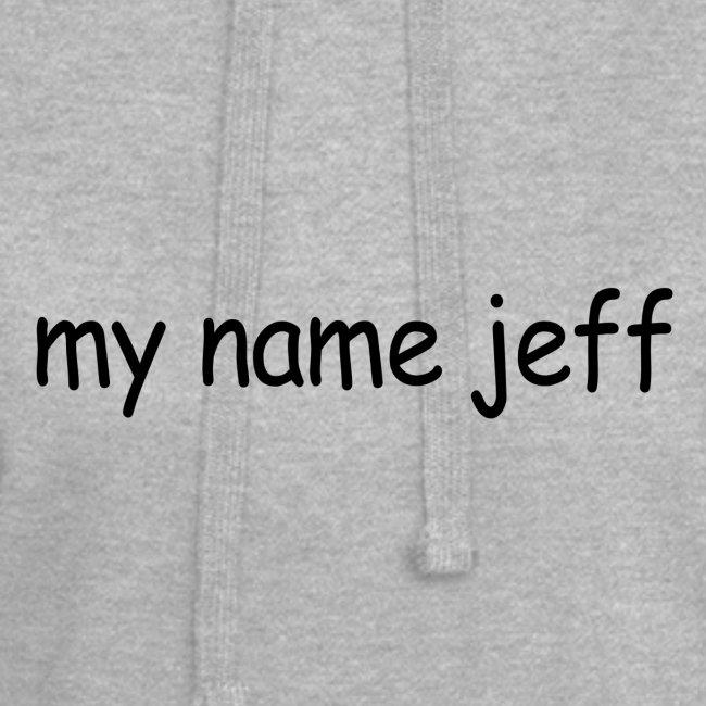 my name jeff
