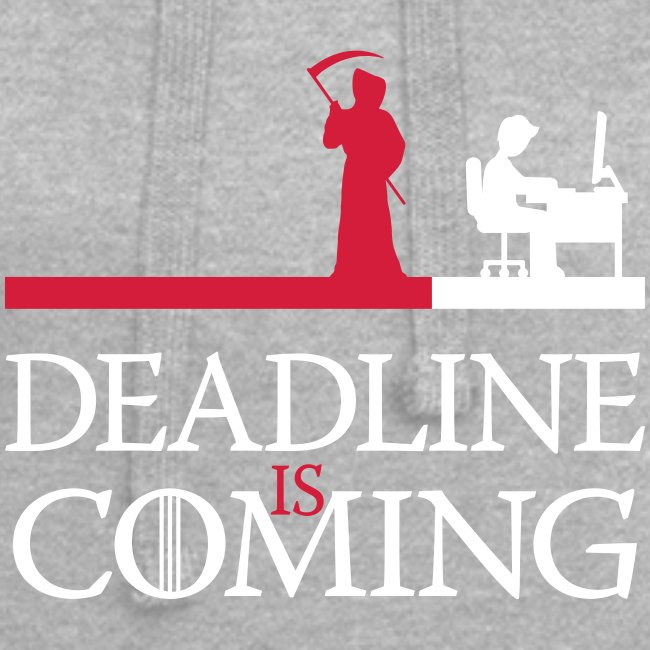 deadline is coming