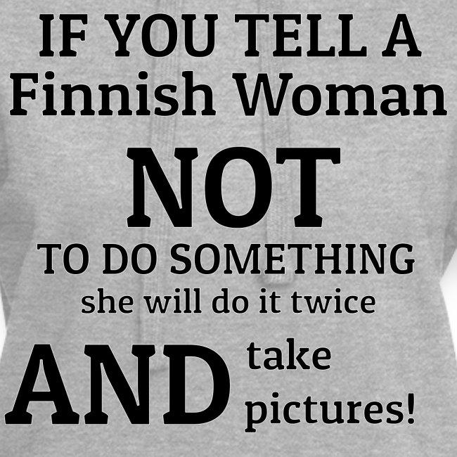 Stubborn Finnish Woman