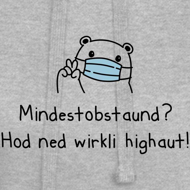 Vorschau: Mindestobstaund hod ned highaut - Hoodie-Kleid