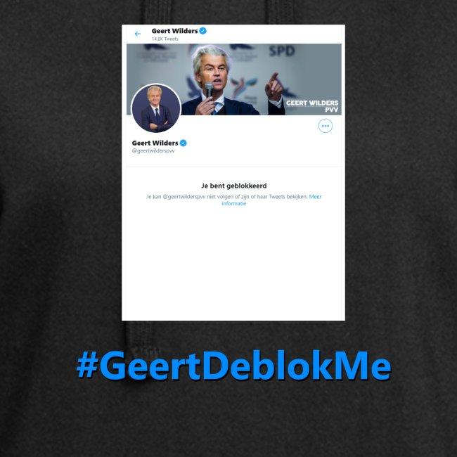 #GeertDeblokMe