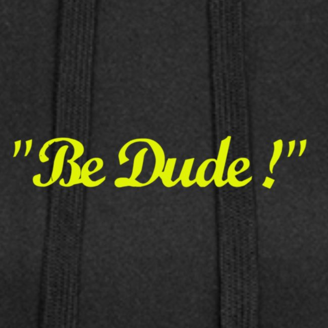 Be Dude ! (homme)