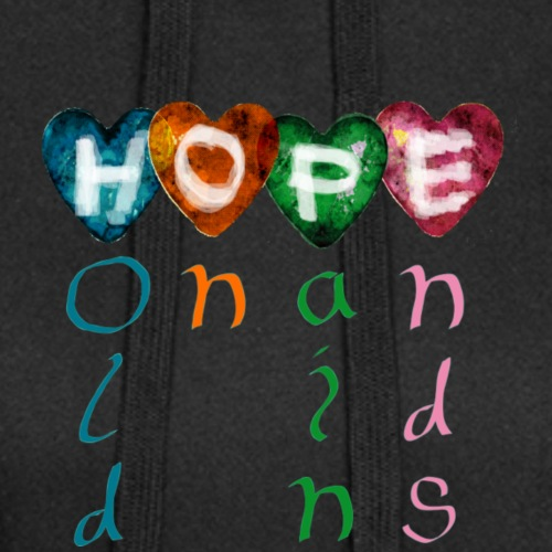 HOPE : Hold On Pain Ends - Hoodie-kjole