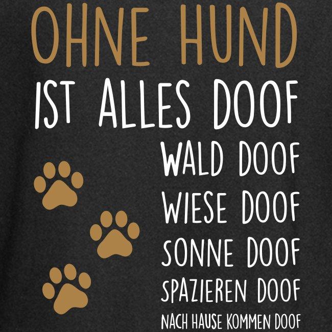 Vorschau: Ohne Hund ist alles doof - Hoodie-Kleid